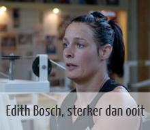 Edith Bosch, sterker dan ooit